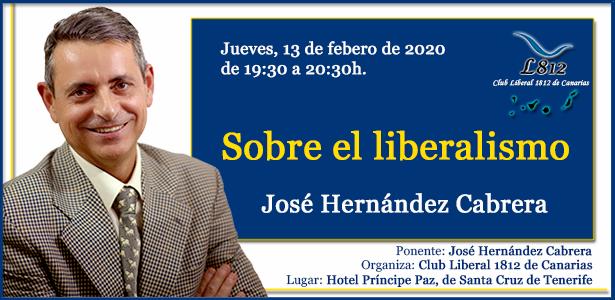 Crónica Liberal - Sobre el liberalismo   José Hernández Cabrera