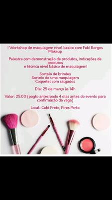 EVENTOS: Workshop de Maquiagem Nível Básico com Fabi Borges