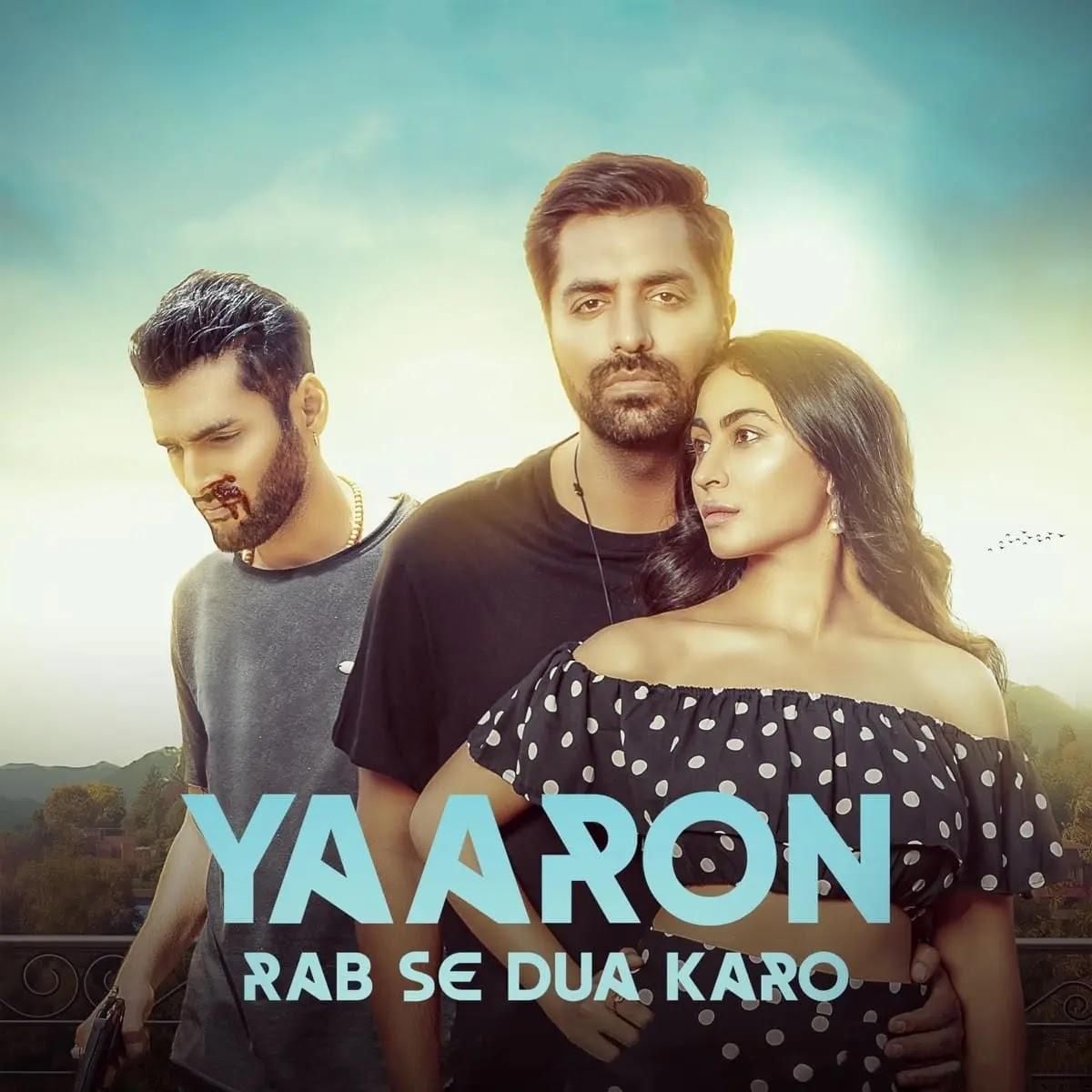 Yaaron Rab Se Dua Karo Mp3 Song Download 320kbps Free