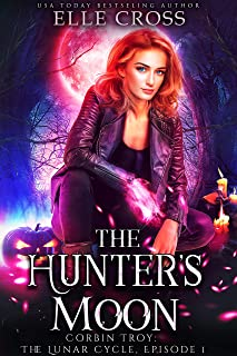 The Hunter's Moon by Elle Cross