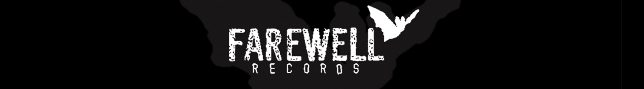 FAREWELL RECORDS