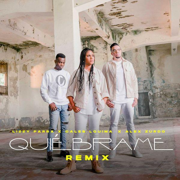 Lizzy Parra – Quiébrame (Remix) (Feat.Cales Louima,Alex Zurdo) (Single) 2021 (Exclusivo WC)