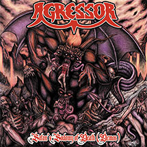 AGRESSOR - Satan's Sodomy Of Death (Demos)