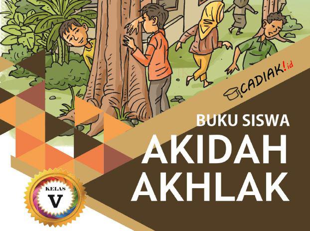 Buku Akidah Akhlak Kelas 5 Mi Kurikulum 2013 Revisi 2019 TERBARU PDF