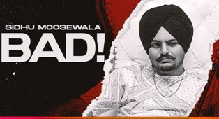 Bad Lyrics - Sidhu Moosewala