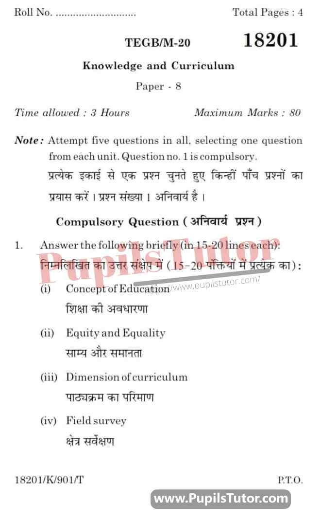 KUK (Kurukshetra University, Haryana) Knowledge And Curriculum Question Paper 2020 For B.Ed 1st And 2nd Year And All The 4 Semesters In English And Hindi Medium Free Download PDF - Page 1 - Pupils Tutor