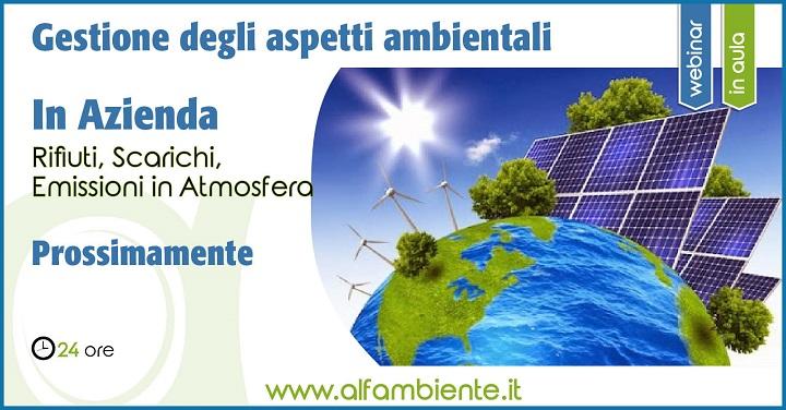 Gestione degli aspetti ambientali in azienda: rifiuti, scarichi, emissioni in atmosfera