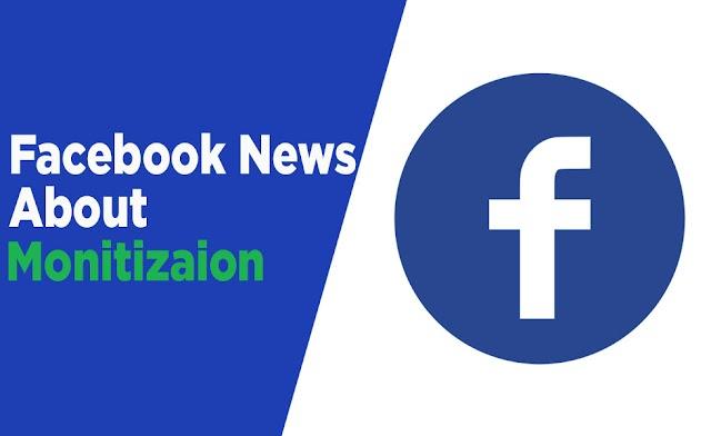 latest Facebook Monitization news in 2019