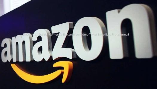 Amazon y el Comercio Electrónico