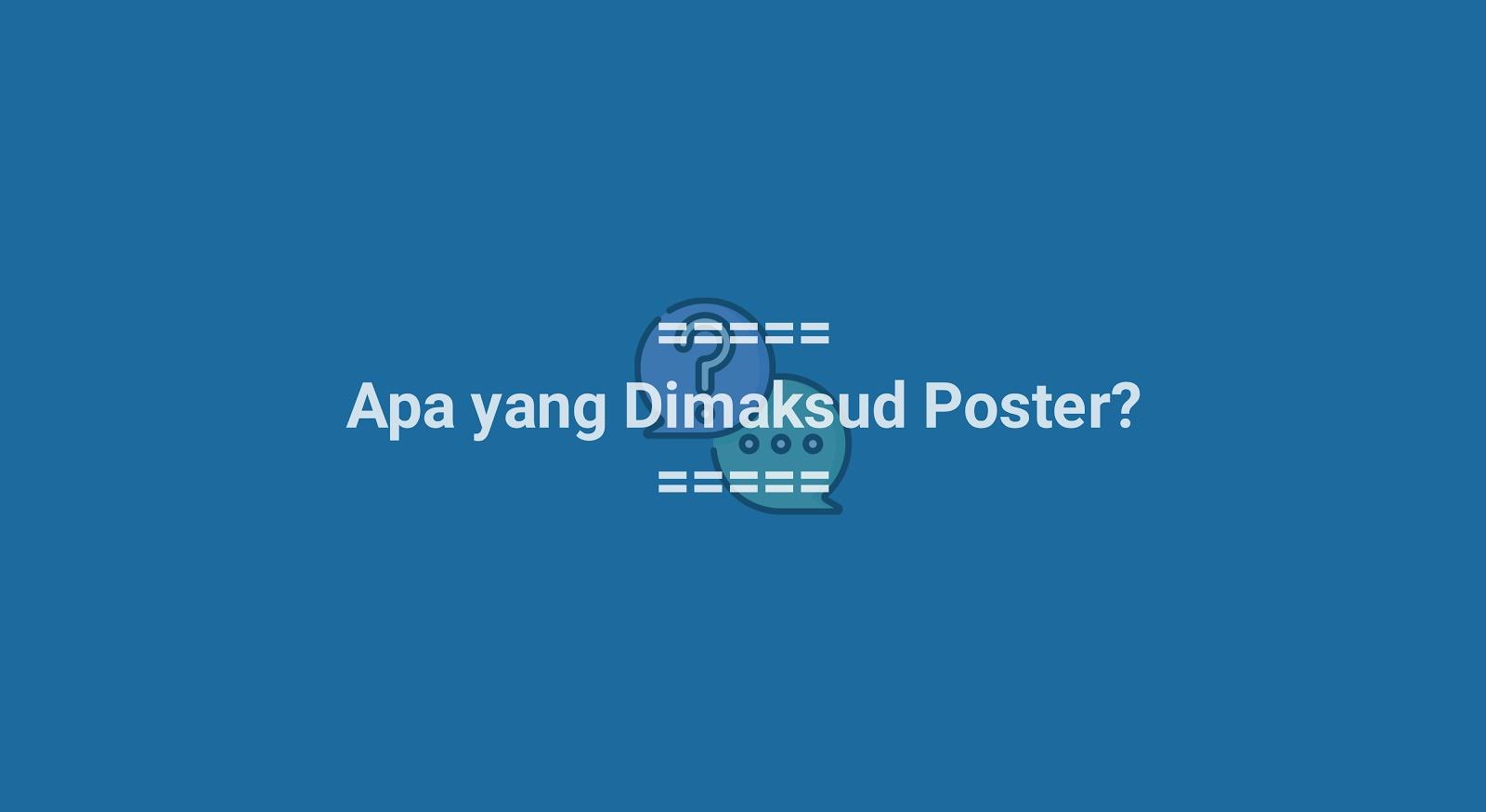 Apa yang Dimaksud Dengan Poster?
