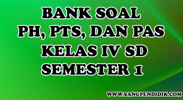 https://www.sangpendidik.com/2020/07/kumpulan-soal-ph-pts-dan-pas-k13-kelas_41.html