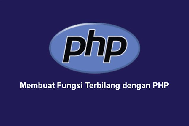 Membuat Fungsi Terbilang dengan PHP