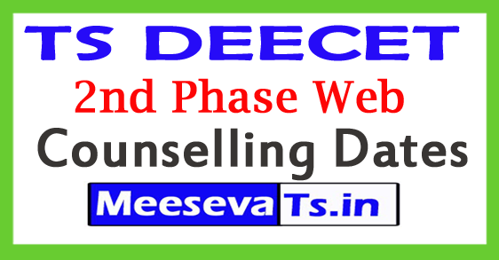 TS DEECET 2nd Phase Web Counselling Dates 2018