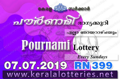 "KeralaLotteries.net, ""kerala lottery result 07 07 2019 pournami RN 399"" 7th July 2019 Result, kerala lottery, kl result, yesterday lottery results, lotteries results, keralalotteries, kerala lottery, keralalotteryresult, kerala lottery result, kerala lottery result live, kerala lottery today, kerala lottery result today, kerala lottery results today, today kerala lottery result,7 7 2019, 7.7.2019, kerala lottery result 7-7-2019, pournami lottery results, kerala lottery result today pournami, pournami lottery result, kerala lottery result pournami today, kerala lottery pournami today result, pournami kerala lottery result, pournami lottery RN 399 results 7-7-2019, pournami lottery RN 399, live pournami lottery RN-399, pournami lottery, 07/07/2019 kerala lottery today result pournami, pournami lottery RN-399 7/7/2019, today pournami lottery result, pournami lottery today result, pournami lottery results today, today kerala lottery result pournami, kerala lottery results today pournami, pournami lottery today, today lottery result pournami, pournami lottery result today, kerala lottery result live, kerala lottery bumper result, kerala lottery result yesterday, kerala lottery result today, kerala online lottery results, kerala lottery draw, kerala lottery results, kerala state lottery today, kerala lottare, kerala lottery result, lottery today, kerala lottery today draw result,"