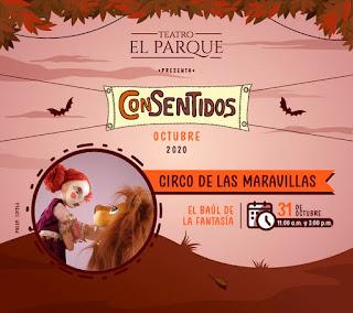CIRCO DE LAS MARAVILLAS | Teatro El Parque