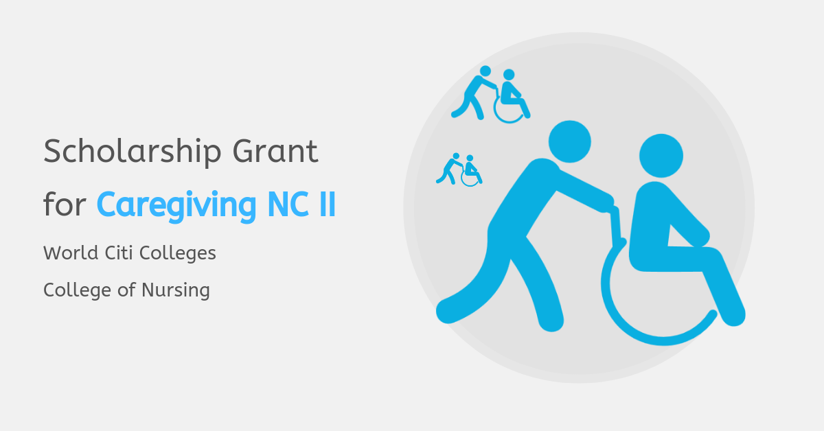 Caregiving NC II Scholarship Grant | Requirements & Qualifications