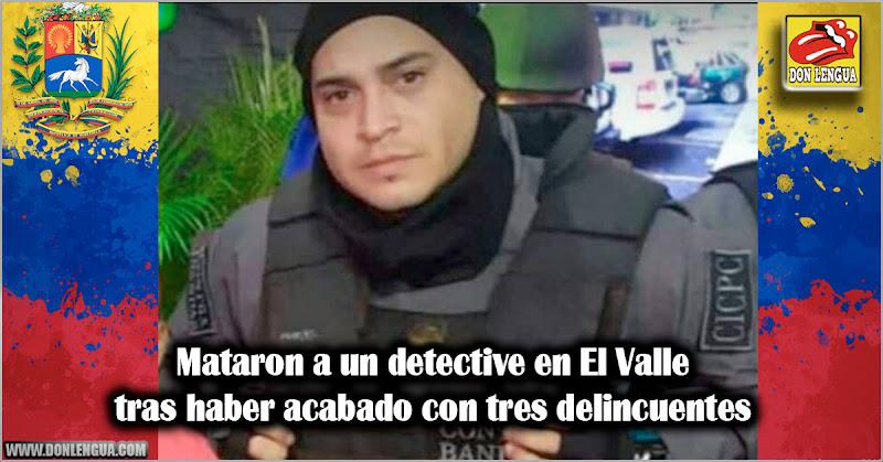 Mataron a un detective en El Valle tras haber acabado con tres delincuentes