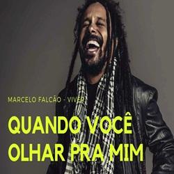 Quando Você Olhar Pra Mim (Acústico) - Marcelo Falcão Mp3