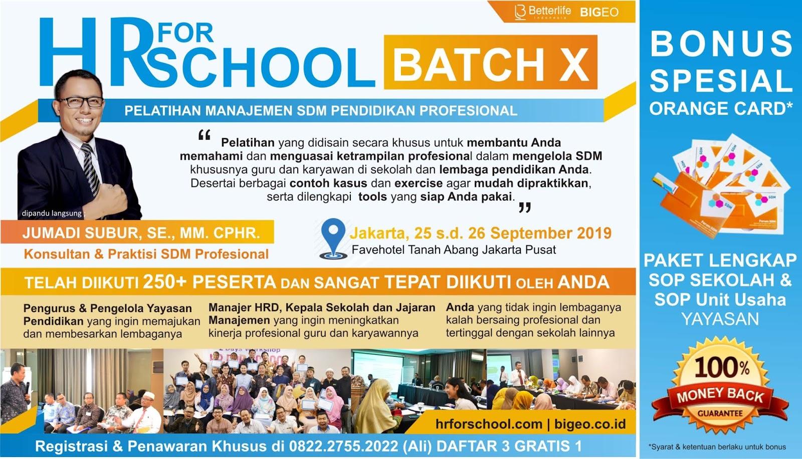 Pelatihan SDM Pendidikan - Pelatihan Manajemen SDM Pendidikan | HR for School X 25-26 Sept 2019 Hadir 40 peserta