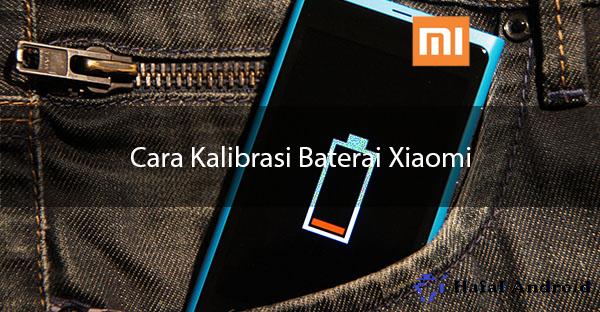 √ [GAMPANG] 8+ Langkah Cara Kalibrasi Baterai Xiaomi