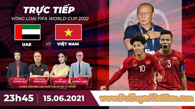 🔴 Trực tiếp | UAE - Việt Nam | Vòng loại World Cup 2022
