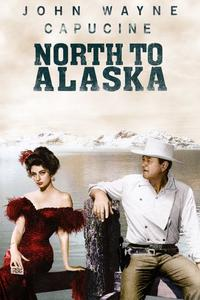 Watch North to Alaska Online Free in HD
