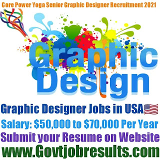 Core Power Yoga Senior Graphic Designer Recruitment 2021-22