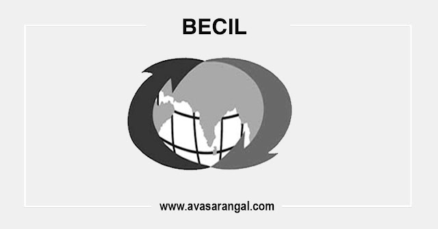 BECIL Jobs 2020 - 51 Mobile Forensic Expert, Data Analysts & Other Posts Vacancies