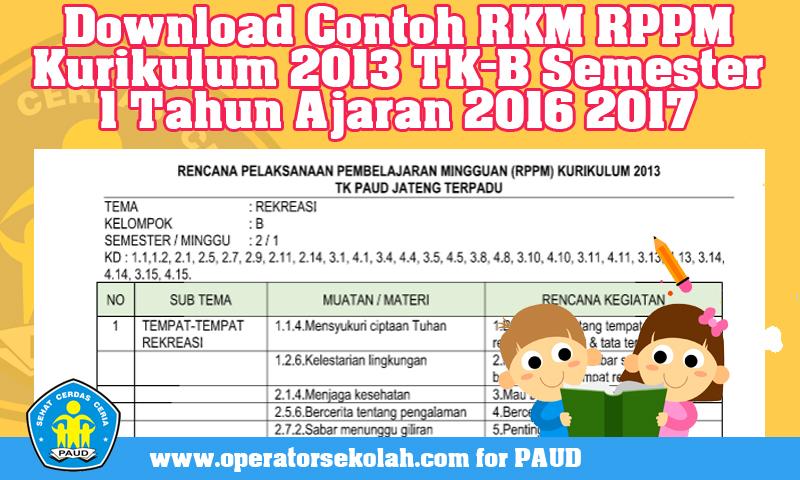 Download Contoh RKM RPPM Kurikulum 2013 TK-A Semester 2 Tahun Ajaran 2016 2017.jpg