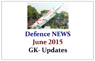 Latest Defence NEWS- June 2015