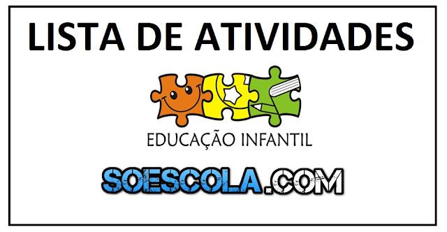 LISTA: SUGESTÕES DE ATIVIDADES PARA EDUCAÇÃO INFANTIL