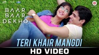 Teri Khair Mangdi – Baar Baar Dekho (2016) HD 720p Full Video Song