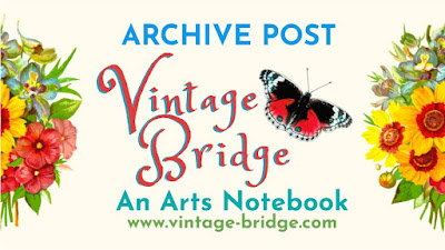 """Vintage Bridge: An Arts Notebook by Bridget Eileen banner with victorian flower bouqet on either side, off white background and the wors """"Archive Post"""""""
