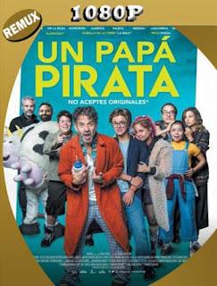 Un Papá Pirata (2019) REMUX [1080p] Latino [GoogleDrive] SilvestreHD