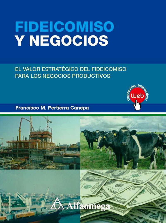 Fideicomiso y negocios – Francisco M. Pertierra Cánepa