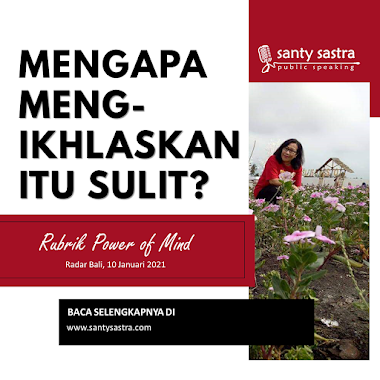 Rubrik Power of Mind Radar Bali : Mengapa Mengikhlaskan Itu Sulit?