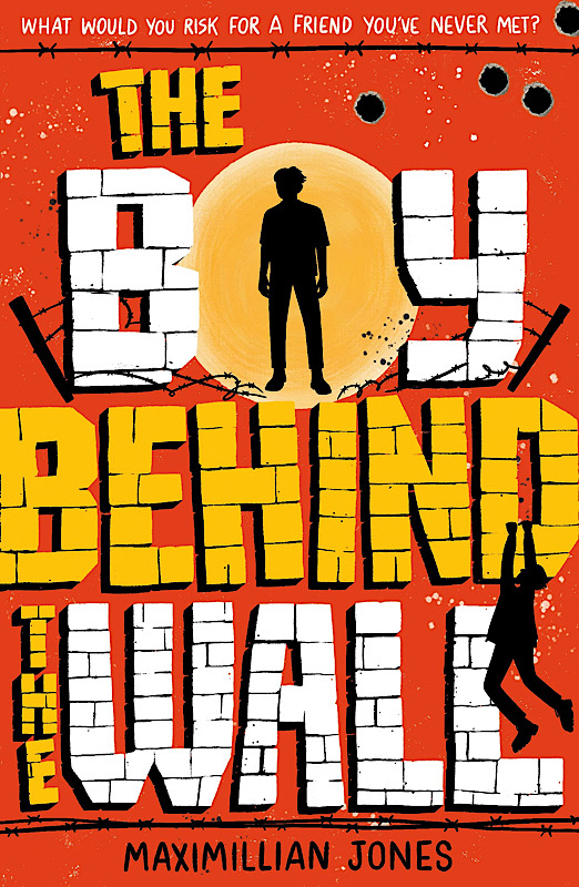 The Boy Behind the Wall by Maximilian Jones | Book Review | Superior Young Adult Fiction