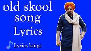Old Skool song lyrics