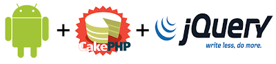 A Happy Developer, Android + CakePHP + jQuery