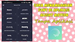 Cara Menambahkan Font Di Alight Motion Tanpa Aplikasi
