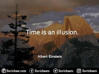 Time-Is-An-Illusion.Albert-Einstein-Quotes-www.suvichaar.com
