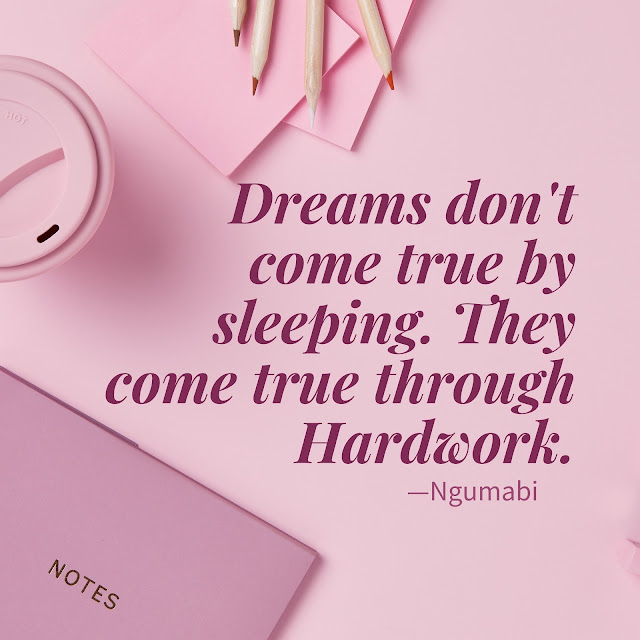 hard work quotes, work hard quotes , ngumabi, personal development, quote of the day,