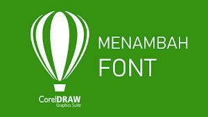 2 Cara Mudah Dan Cepat Menambah Font di CorelDRAW x3 x4 x5x x6 x7 x8