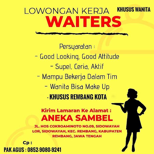 Lowongan Kerja Waiters Rumah Makan Aneka Sambel Rembang Tanpa Syarat Pendidikan