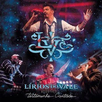 Lírios do Vale – Testemunho Cantado (Acústico) (2019) CD Completo