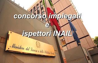 adessolavoro.blogspot.com - Concorso impiegati e ispettori INAIL