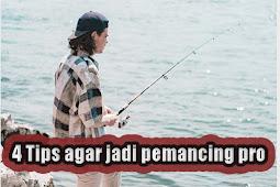 4 Tips dan Trick untuk menjadi pemancing profesional
