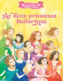 as-doze-princesas-bailarinas-irmaos-grimm-folha-de-s.paulo-colecao-historias-de-reis-principes-e-princesas-2017-capa-livro-rosane-pamplona-mateus-rios