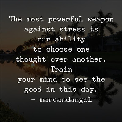 Powerful weapon against stress - our thoughts