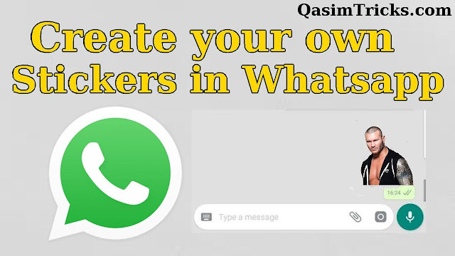 create whatsapp stickers easily - qasimtricks